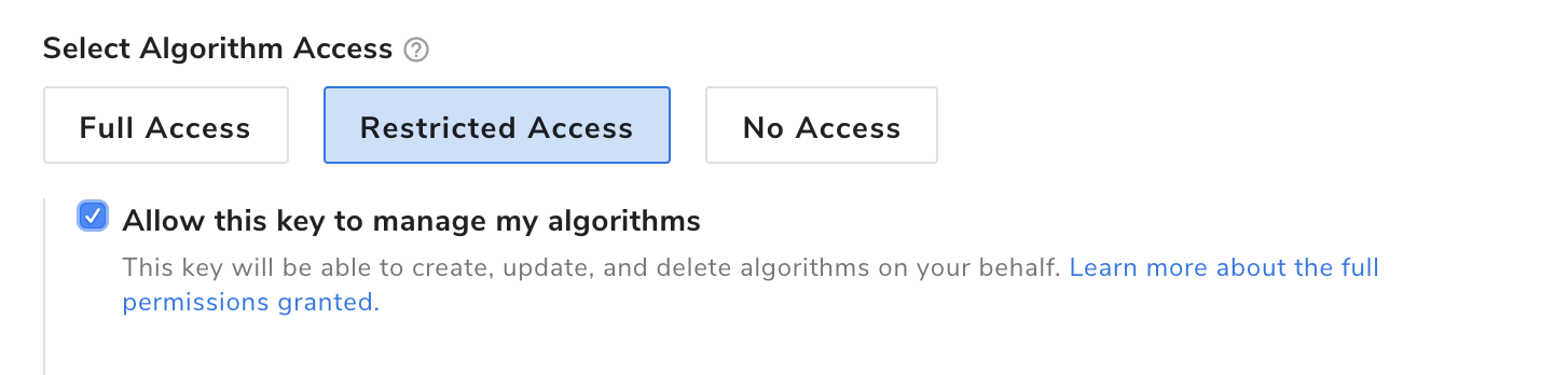 Restricted Access Algorithm Management Option